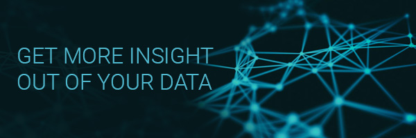 Get more insight out of your data